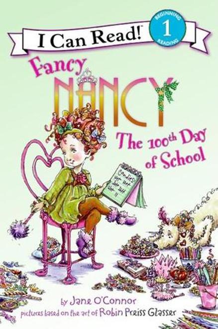 Fancy Nancy 100th Day of School Paperback