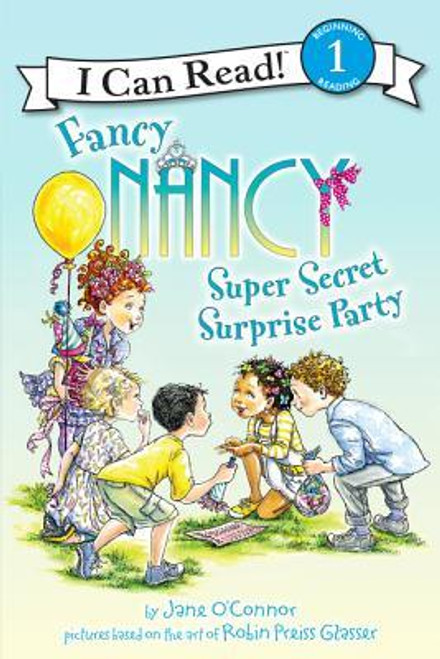 Fancy Nancy Super Secret Surprise Party Paperback