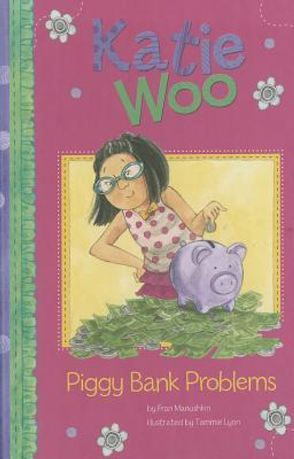 Katie Woo Piggy Bank Problems Paperback