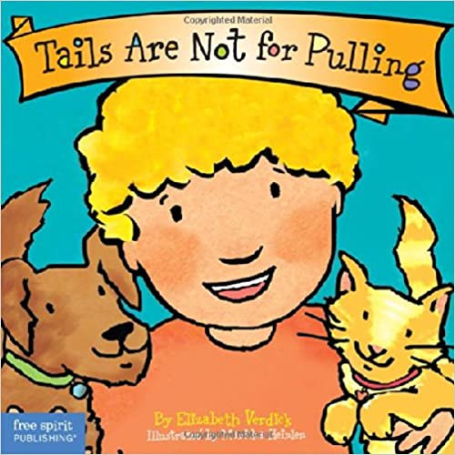 Tails Are Not for Pulling Board Book