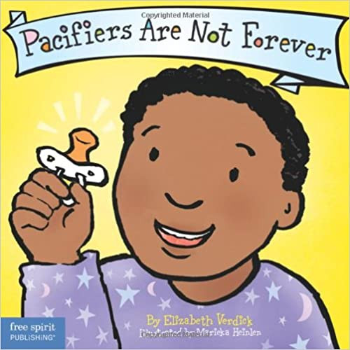 Pacifiers Are Not Forever Board Book