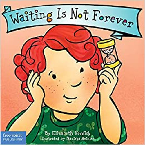 Waiting Is Not Forever Board Book