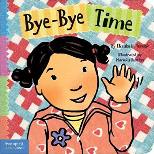 Bye-Bye Time Toddler Tools Board book