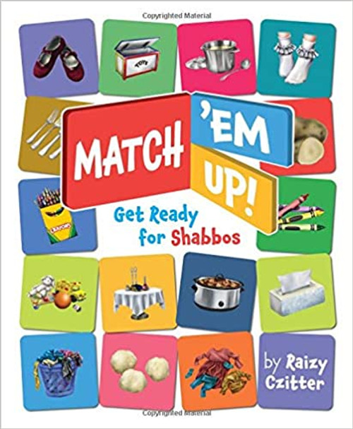 Match 'Em Up Get Ready for Shabbos Board book