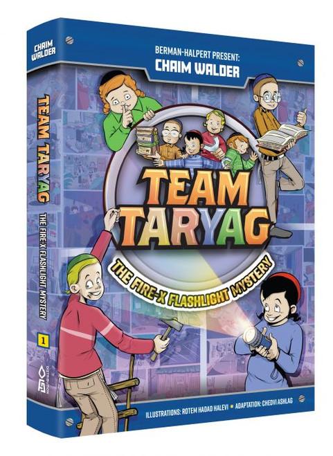 Team Taryag: The Fire-X Flashlight Mystery