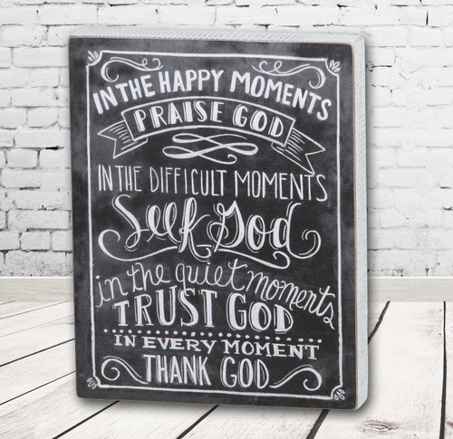 In the Happy Moments, Praise God