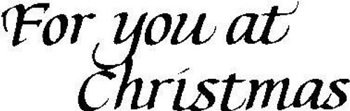 For You Christmas - Cling Mount