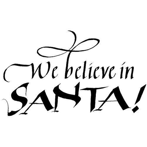 Quietfire We Believe in Santa