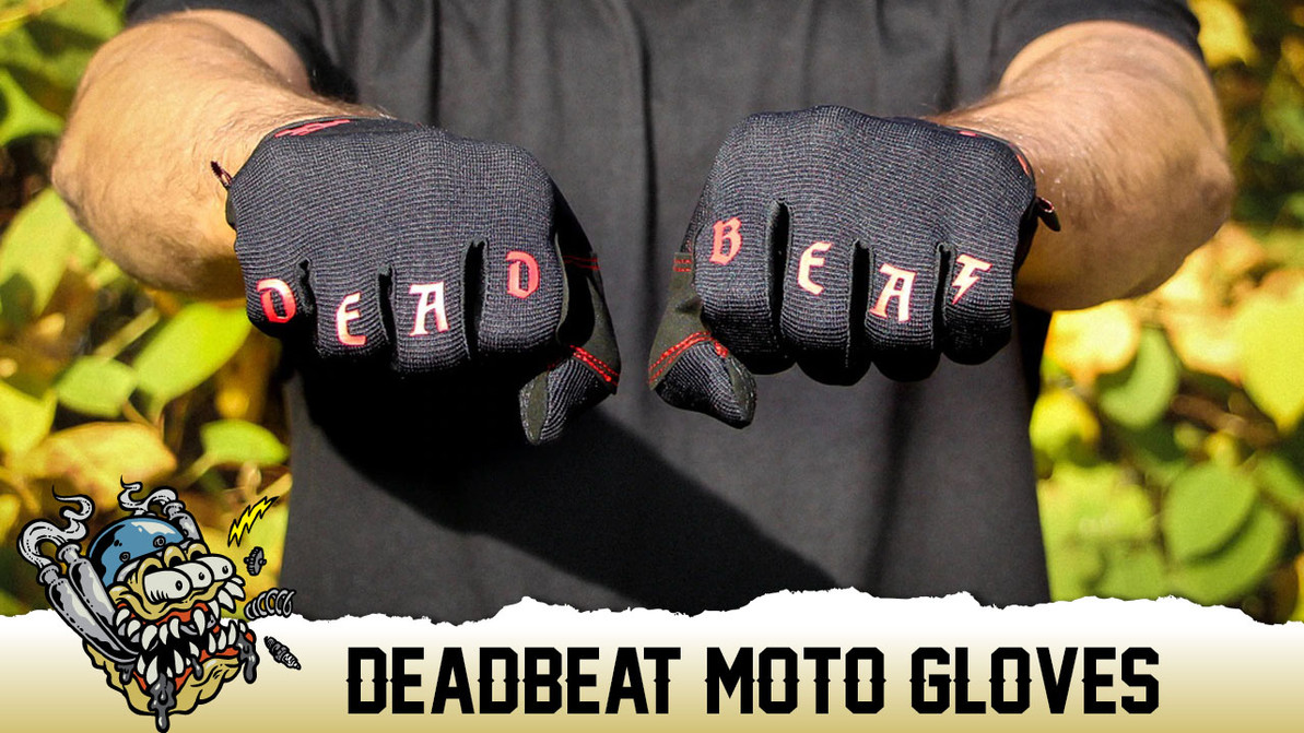Deadbeat Customs Moto Gloves