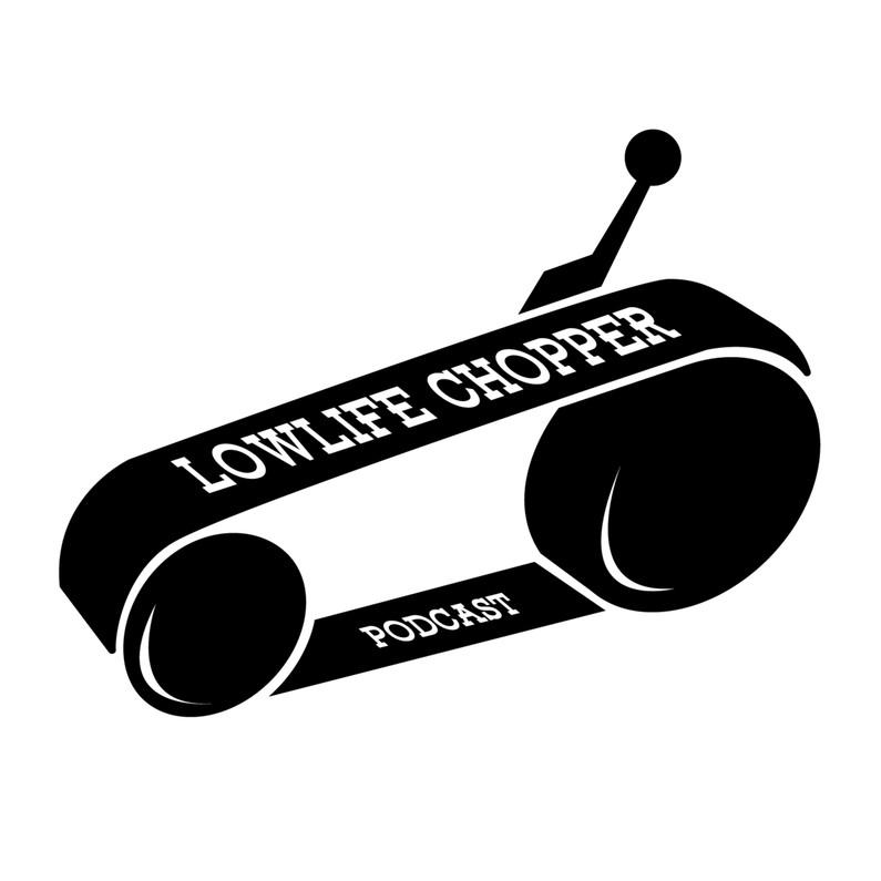 Some Deadbeat History & Retreat Talk On The Lowlife Chopper Podcast