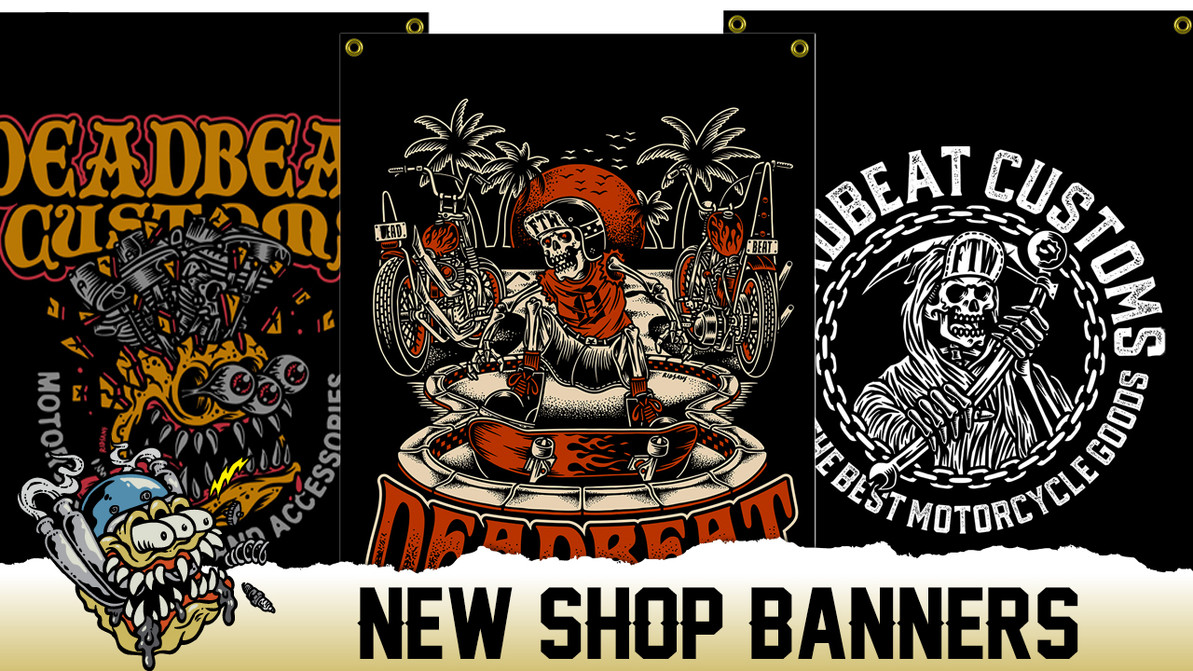 Deadbeat Customs Shop Banners