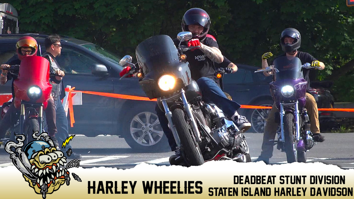 Harley Wheelies at Staten Island Harley Davidson