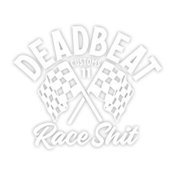 Deadbeat Customs - Race Shit Vinyl Decal - White