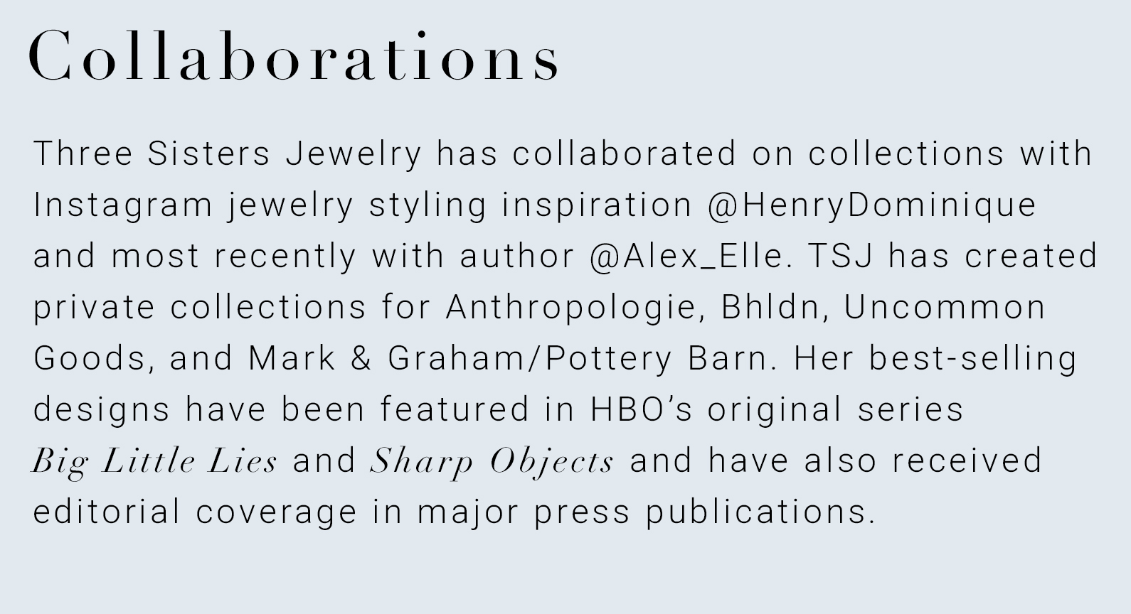 Three Sisters Jewelry Press & Collaborations