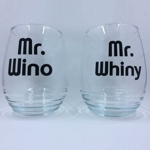 Mr. Wino & Mr. Whiny Stemless Wine Glasses