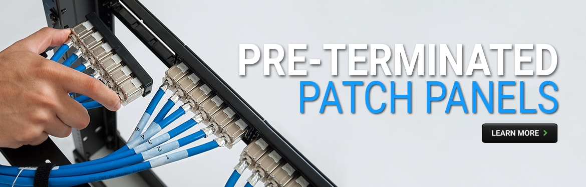 Pre-terminated Patch Panels