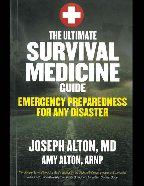 The Ultimate Survival Medical Guide