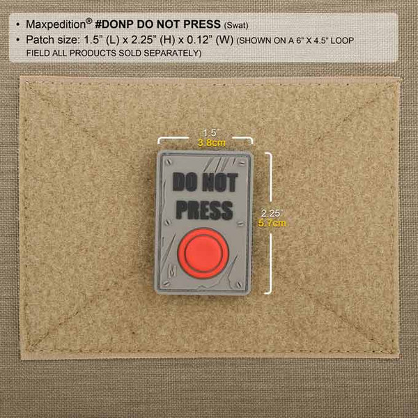 Maxpedition Patch DO NOT PRESS