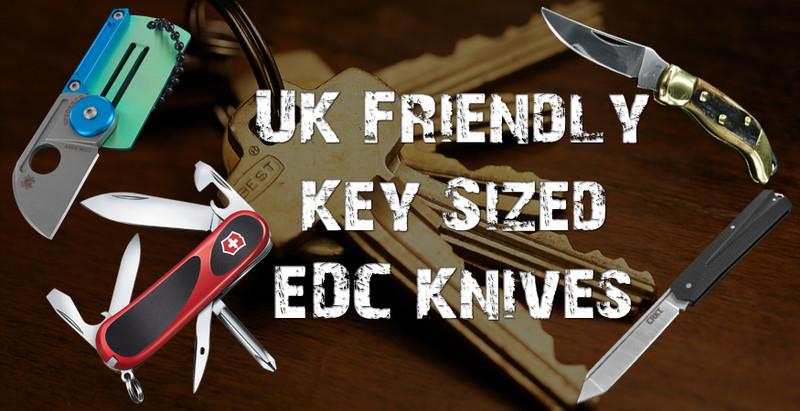  The 12 Best Key Sized UK Friendly EDC Knives