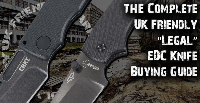 UK Friendly EDC Knives. What should you look for?