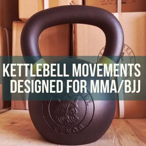 Kettlebell Training for Mixed Martial Arts & Brazilian Jiu