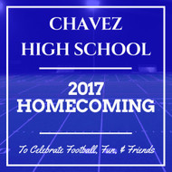 When is Chavez High School's Homecoming 2017