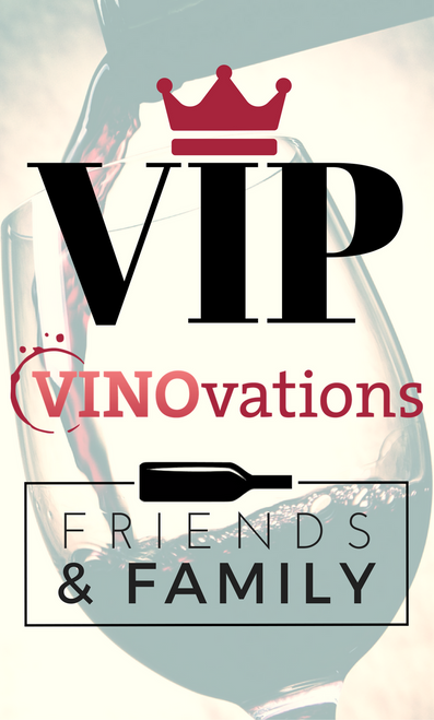 VINOvations VIP Friends and Family