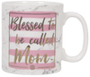 Simply Southern | Blessed to be called Mom Coffee Mug