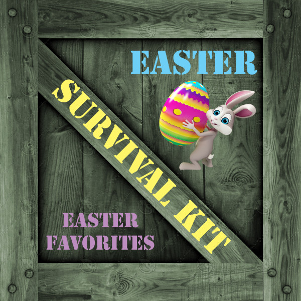 Easter Favorites Survival Kit