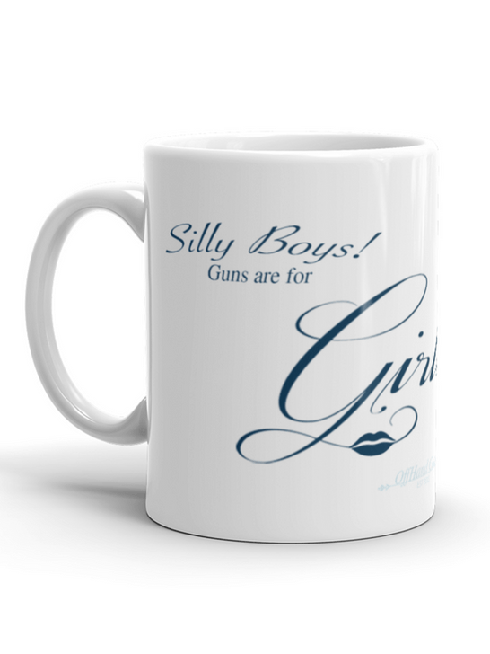 Silly Boys Guns are for Girls Mega Mug