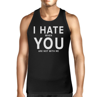 I Hate You Men's Cotton Tank Top Funny Graphic Typography