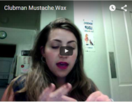 Do Women Wear Clubman Colognes? Moustache Wax?  Yes!