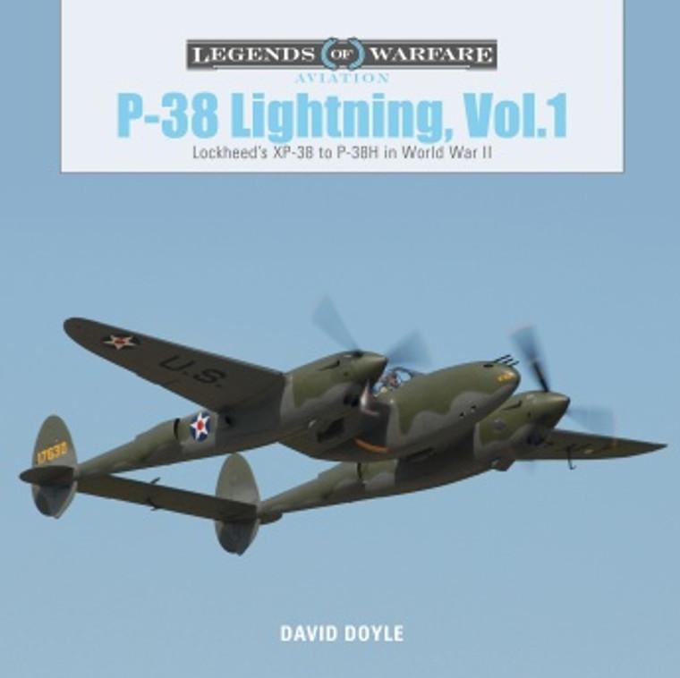 P-38 Lightning Vol.1: Lockheed's XP-38 to P-38H in World War II