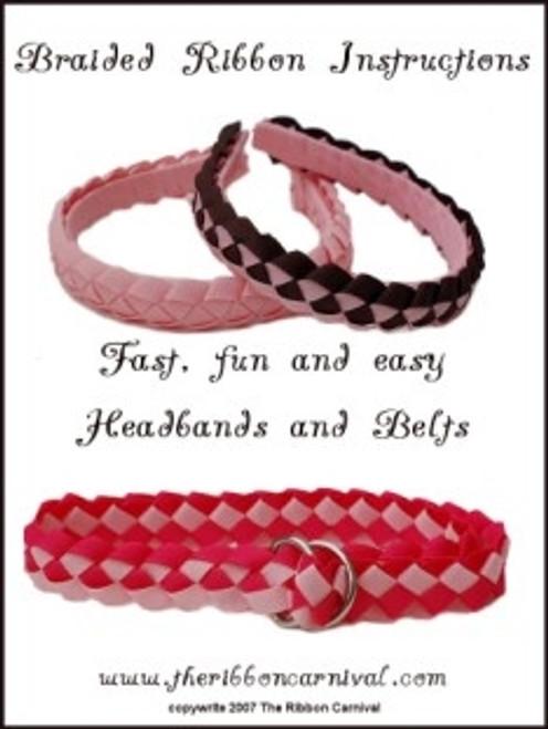 Woven Grosgrain Braided Ribbon Headband and Belt Instructions