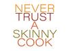 Thanksgiving: Skinny Cook