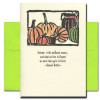 Fall Card cover reads: Autumn is the mellower season, and what we lose in flowers we more than gain in fruits. -Samuel Butler