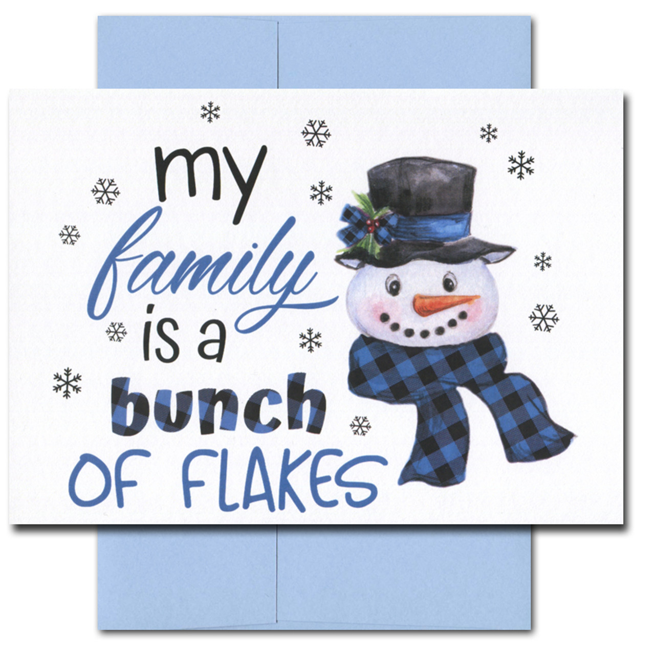 Flakes holiday card features a happy snowman and the words: My family is a bunch of flakes
