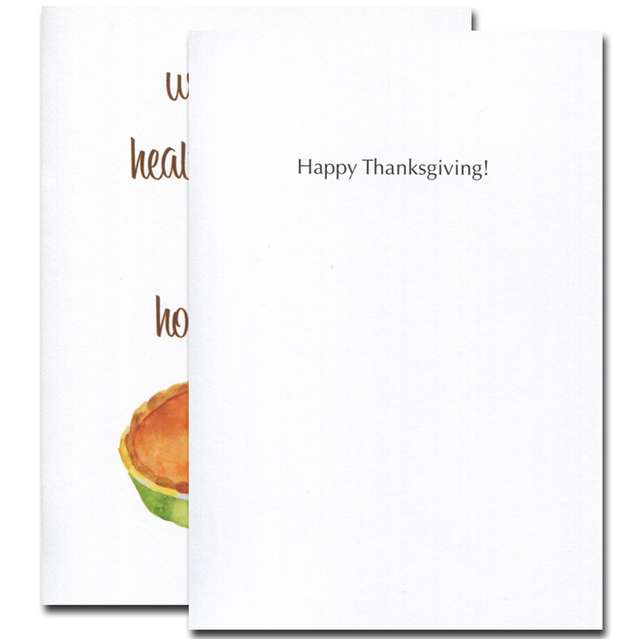 """Homemade Pie Thanksgiving Card - inside greeting reads, """"Happy Thanksgiving!"""""""