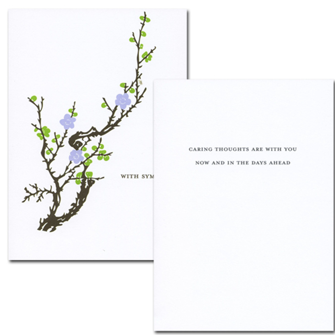 "sympathy card cover shows a design adapted from early 20th century artwork showing a tree branch with emerging spring leaves and blossoms.  Quote is 'With Sympathy'  Sympathy Card -Blooming Branch inside quote is ""Caring thoughts are with you now and in the days ahead"" and space for a get well message from a business associate or medical professional."