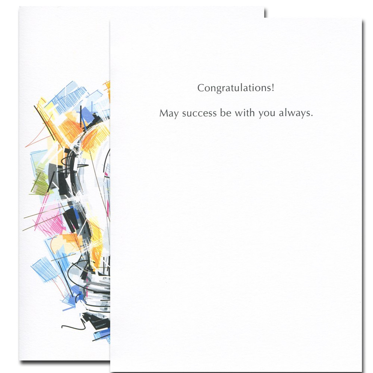 Inside of Brilliant Future Congratulations Card reads: Congratulations! May success be with you always.