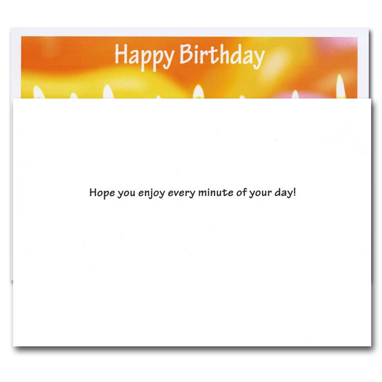 Inside of Line Up Birthday Card reads: Hope you enjoy every minute of your day!