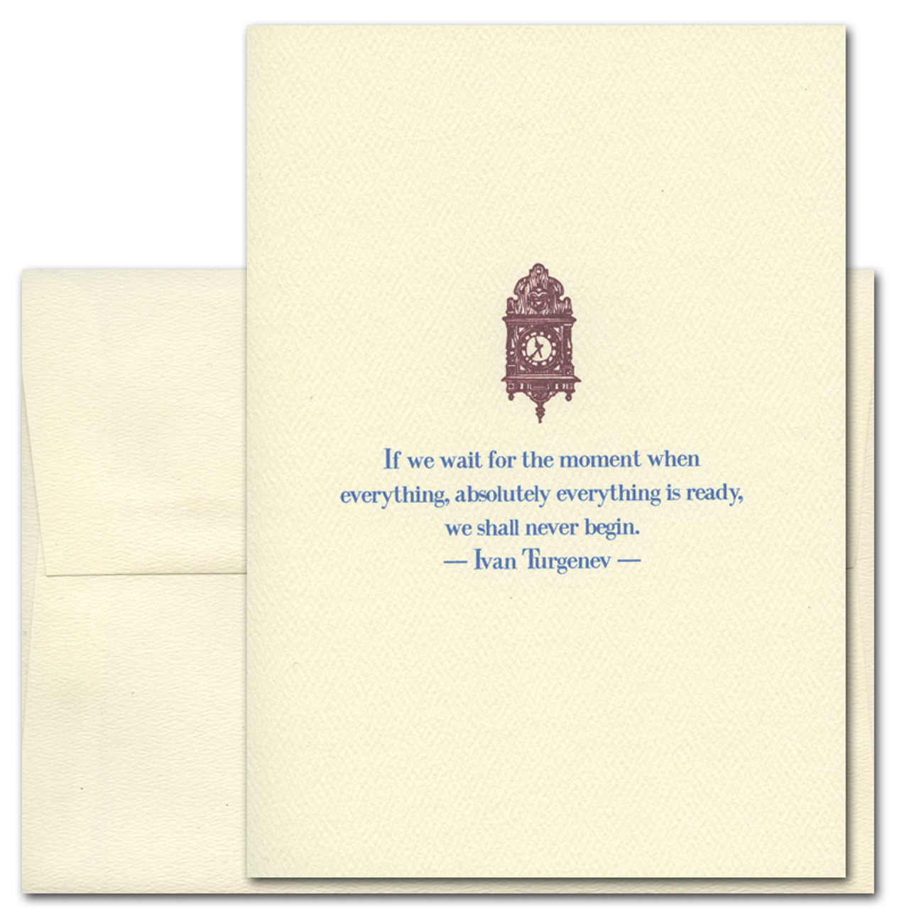 """Quotation Card """"If We Wait: Turgenev"""" Cover shows vintage illustration of a clock with a quote from Ivan Turgenev that reads """"If we wait for the moment when everything, absolutely everything is ready, we shall never begin."""""""