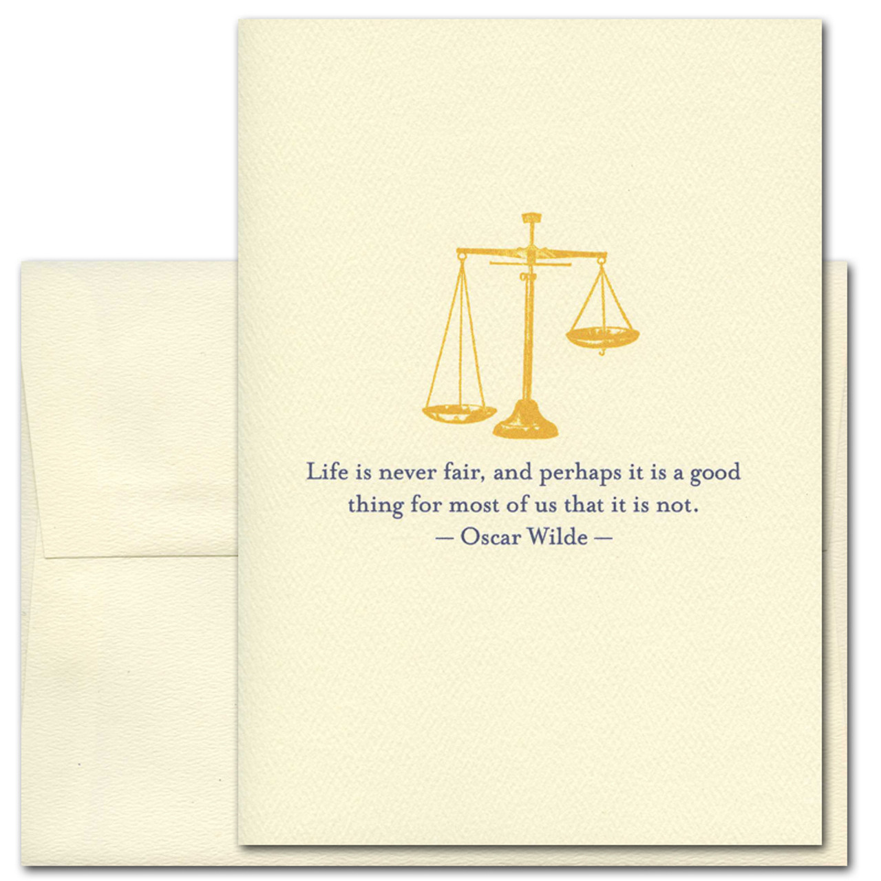 "Quotation Card ""Life is Never Fair: Wilde"" Cover shows gold old fashioned scale with a quote by Oscar Wilde: ""Life is never fair, and perhaps it is a good thing for most of us that it is not."""