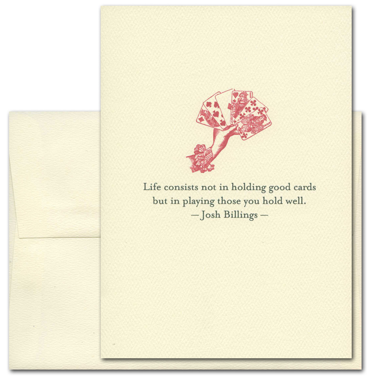 "Quotation Card ""Good Cards: Billings"" Cover shows a red  vintage illustration of a hand holding cards with a quote by Josh Billings that reads: ""Life consists not in holding good cards but in playing those you hold well."""