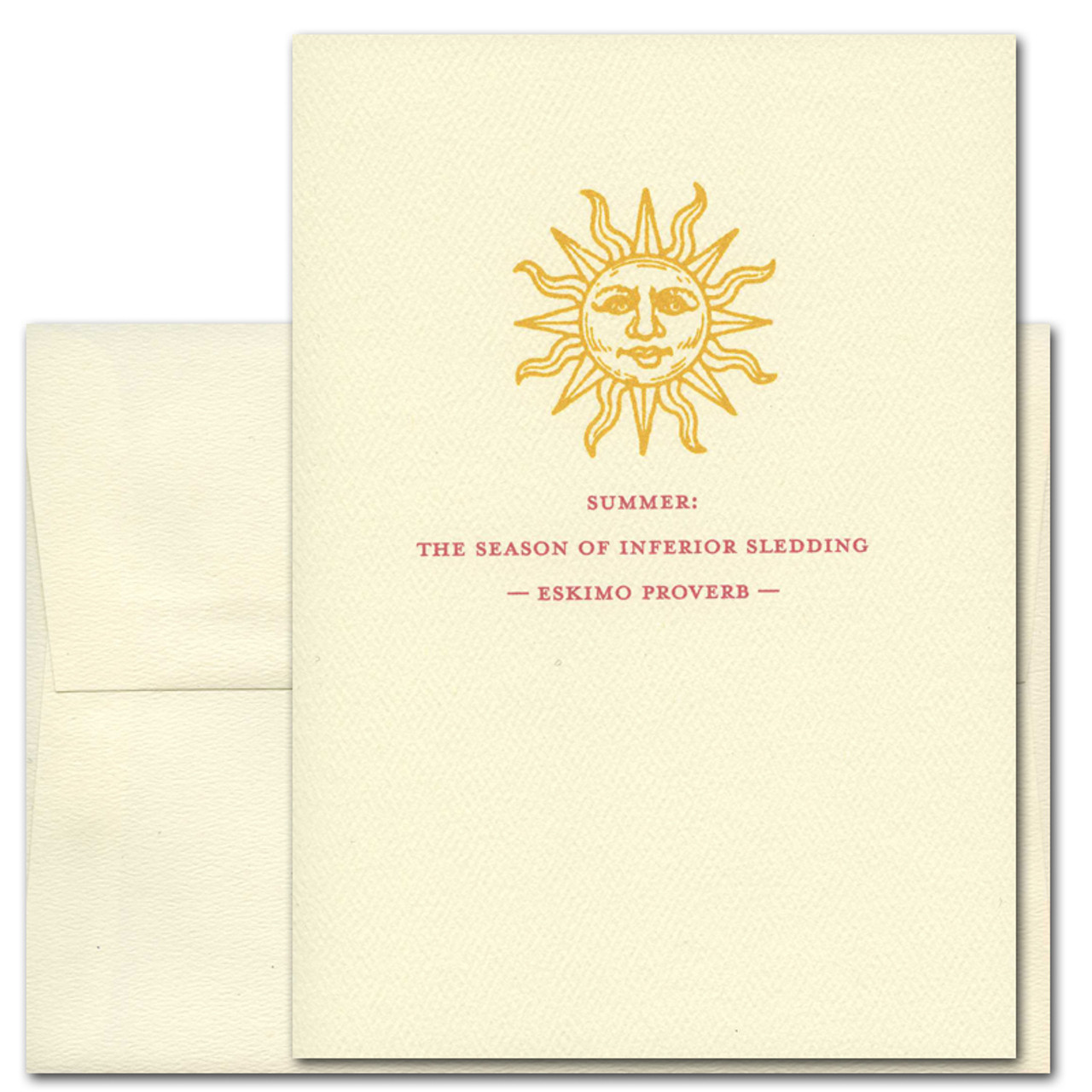 """Quotation Card """"Summer: Eskimo Proverb"""" Cover showing vintage illustration of a golden sun with face and an Eskimo Proverb reading """"Summer: the season of inferior sledding."""""""