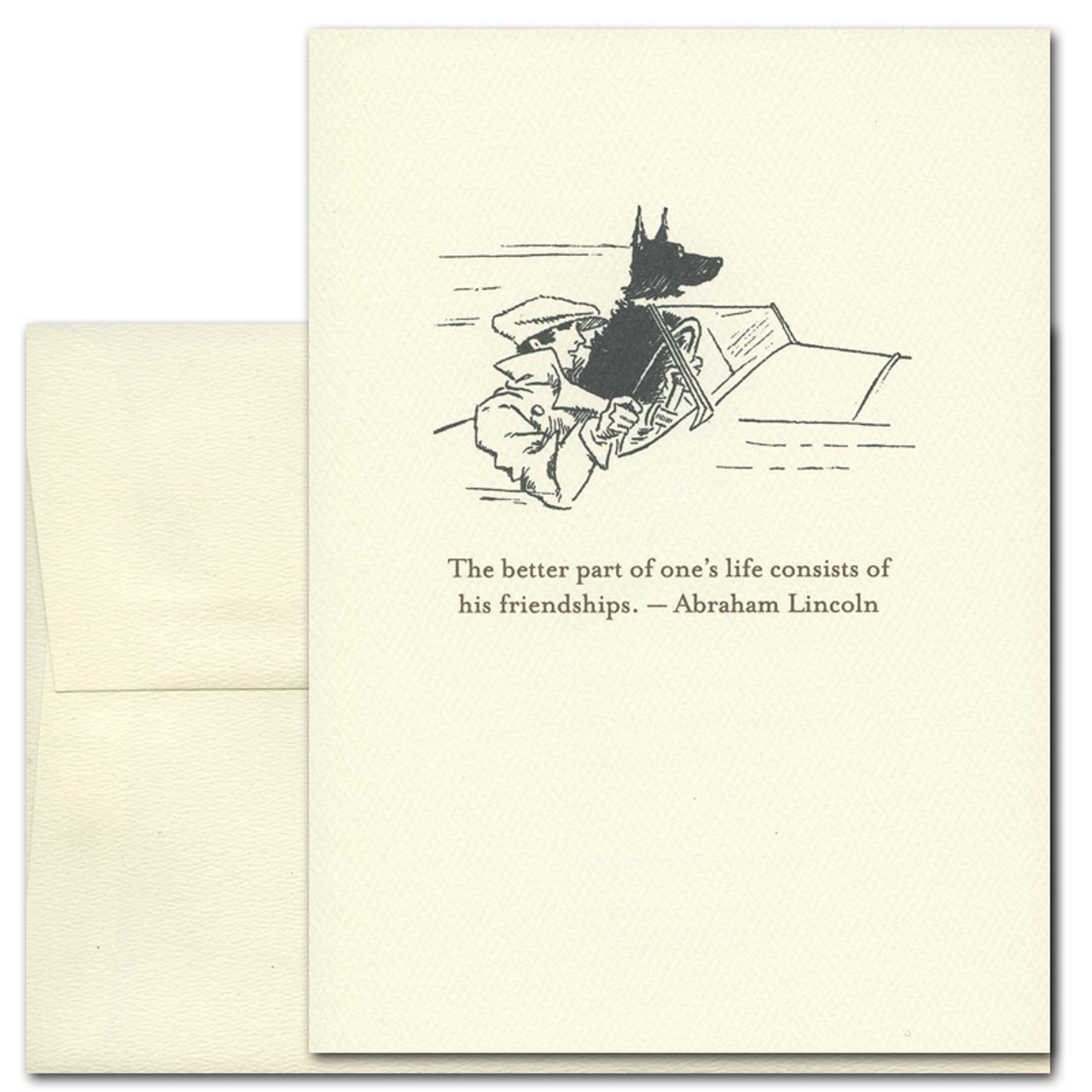 """Quotation Card """"Friendships: Lincoln"""" Cover shows vintage illustration of a man driving in a convertible with dog and a quote by Abraham Lincoln reading: """"The better part of one's life consists of his friendships."""""""