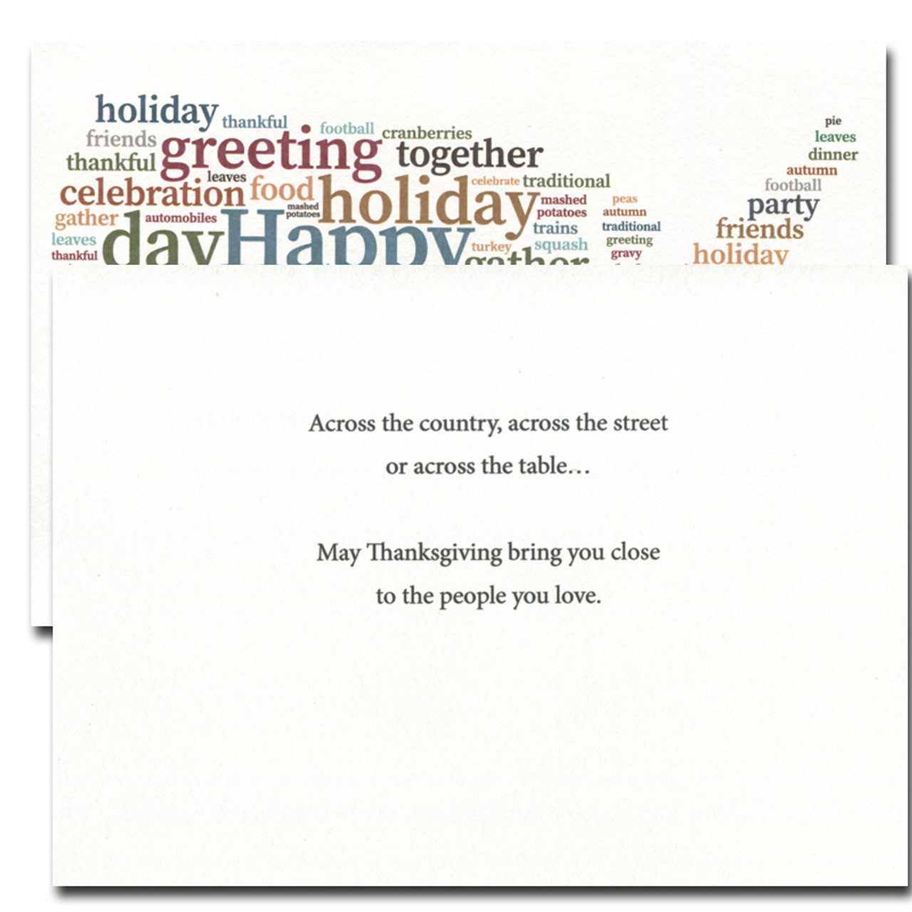 Inside of Across the Country card reads: Across the country, across the street or across the table. . .May Thanksgiving bring you close to the people you love.