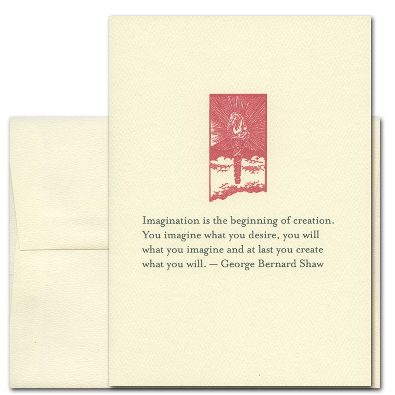 """Quotation Card """"Imagination: Shaw"""" Cover shows red vintage illustration of a torch with a quote by George Bernard Shaw that reads: """"Imagination is the beginning of creation. You imagine what you desire, you will what you imagine and at last you create what you will."""""""