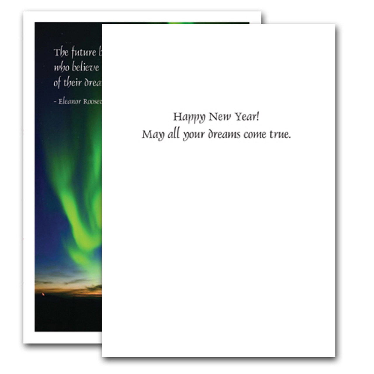 "Inside of Eleanor Roosevelt Quote New Years Card, greeting reads, ""Happy New Year! May all your dreams come true"""