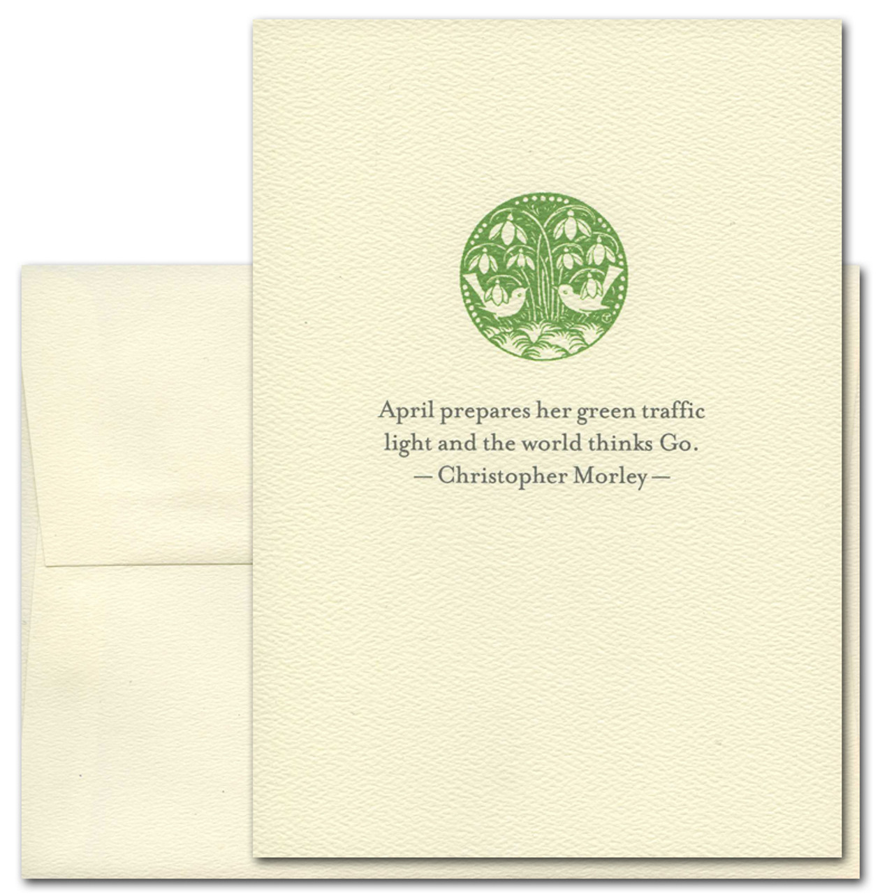 Christopher Marley Quotation Card on April.  Cover has an illustration of spring in green, above the words: April prepares her green traffic light, and the world thinks GO.  Christopher Morley.